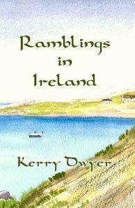 Ramblings in Ireland - Kerry Dwyer