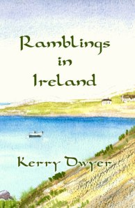 Ramblings in Ireland - Kerry Dwyer