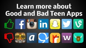 Good-and-Bad-Teen-Apps-Parent-Guide-300x169